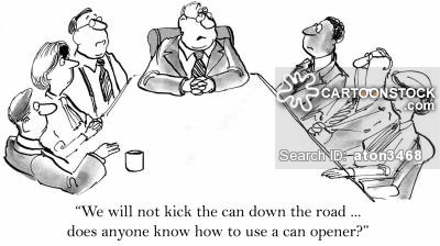'We will not kick the can down the road... Does anyone know how to use a can opener?'